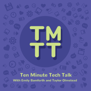 Podcast artwork for Ten Minute Tech Talk